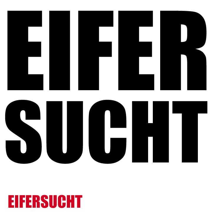 eifern-sucht